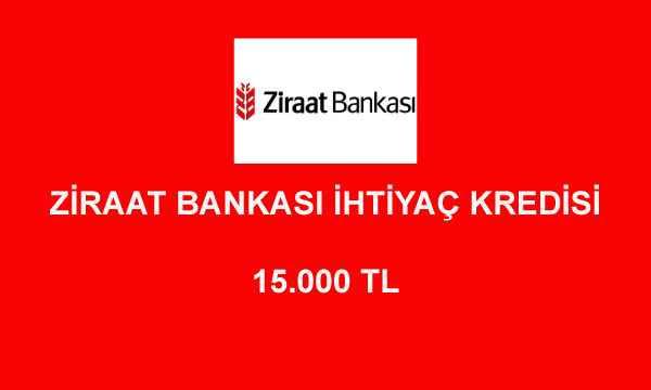 ziraat bankasi kredi hesaplama 15000 - Ziraat Bankası 15000 TL İhtiyaç Kredisi Hesaplama
