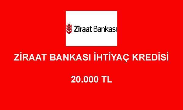 Ziraat Bankası 20000 TL İhtiyaç Kredisi Hesaplama